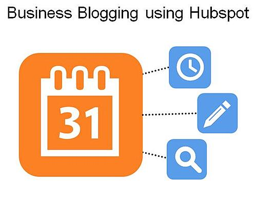 Tips for Business Blogging using Hubspot